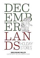 Decemberlands: Holiday Stories
