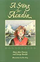 A Song For Acadia