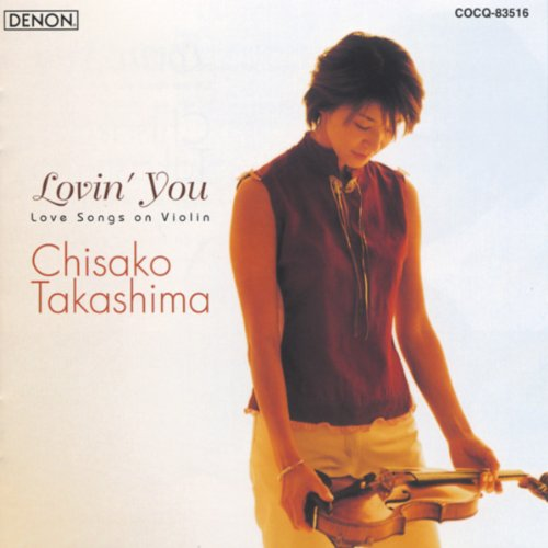 Lovin' You -Love Songs on Violin-