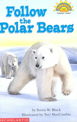 Follow the Polar Bears (HELLO READER SCIENCE LEVEL 1)の詳細を見る