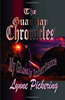 The Guardian's Chronicles (My Ghostly Inheritance)