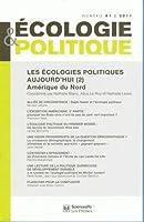 Les écologies politiques aujourd'hui, Amérique du Nord