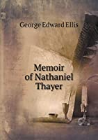 Memoir of Nathaniel Thayer