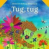 Tug, Tug (What Next Books)