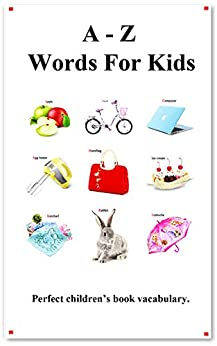 A - Z Words For Kids: Picture A - Z Words For Kids (English Chinese Language) by [hu, yang]