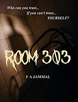 Room 303 by [Jammal, F A]