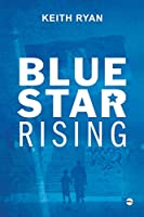 Blue Star Rising