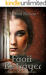 Faoii Betrayer: Book 2 of the Faoii Chronicles (English Edition)