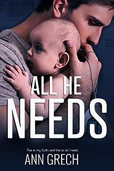 All He Needs: A MMM Romance (My Truth Book 1) by [Grech, Ann]