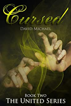 Cursed (The United Series Book 2) by [Michael, David]