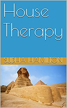 House Therapy by [Hamilton, Sudha]