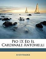 Pio IX Ed Il Cardinale Antonelli