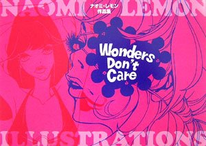 ナオミ・レモン作品集Wonders Don't Careの詳細を見る