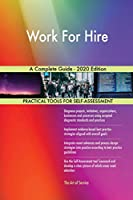 Work For Hire A Complete Guide - 2020 Edition
