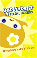 Oopsy Daisy and special friends: 8 Trading Card Stickers