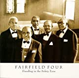 Standing in the Safety Zone by Fairfield Four
