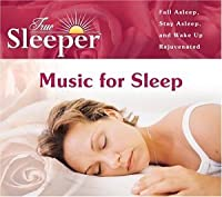 True Sleeper: Music for Sleep
