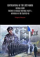 Encyclopedia of the New Order - Special Issue - French in German Uniform Part I: Officers of the Waffen-SS