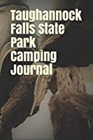 Taughannock Falls State Park Camping Journal: Blank Lined Journal for New York Camping, Hiking, Fishing, Hunting, Kayaking, and All Other Outdoor Activities