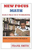 New focus math practice workbook over 270 questions for ages 8+