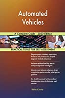 Automated Vehicles A Complete Guide - 2020 Edition