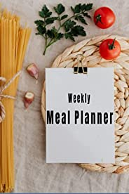 Weekly Meal Planner: Meal Planner: Track And Plan Your Meals Weekly. 52 Week Food Planner / Shopping list. Siz