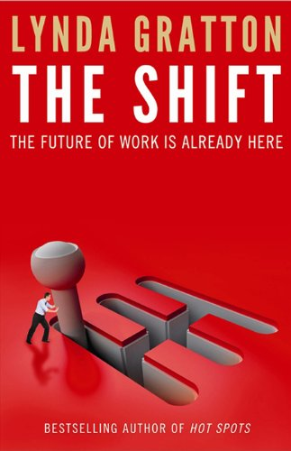 The Shift: The Future of Work Is Already Hereの詳細を見る