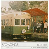 BLUE BIRD~RAYMONDS BEST~