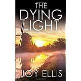 THE DYING LIGHT a totally enthralling psychological thriller with a stunning ending (Detective Matt Ballard)