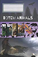 Totem Animals - Hawk: Composition Notebook, Motivational Notebook, Journal, Diary (110 Pages, Blank, 6 x 9)
