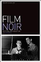 Film Noir (Bloomsbury Film Genres)