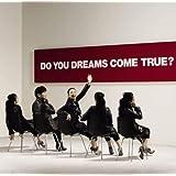 【Amazon.co.jp限定】DO YOU DREAMS COME TRUE? (通常盤) (オリジナルワッペン付)