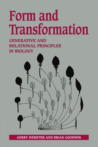 Download Form and Transformation: Generative and Relational Principles in Biology 0521207436