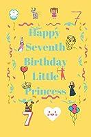 Happy Seventh Birthday: Little Princess