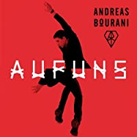 Auf Uns by ANDREAS BOURANI