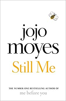 Still Me: The No. 1 Sunday Times Bestseller by [Moyes, Jojo]
