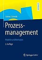 Prozessmanagement: Modelle und Methoden