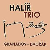 グラナドス&ドヴォルザーク: ピアノ三重奏曲集