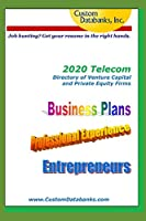 2020 Telecom Directory of Venture Capital and Private Equity Firms: Job Hunting? Get Your Resume in the Right Hands