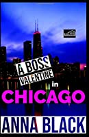 A Boss Valentine In Chicago