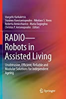 RADIO--Robots in Assisted Living: Unobtrusive, Efficient, Reliable and Modular Solutions for Independent Ageing
