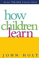 How Children Learn (Classics in Child Development)【洋書】 [並行輸入品]