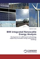 Bim Integrated Renewable Energy Analysis