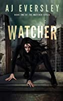 Watcher (The Watcher Series)