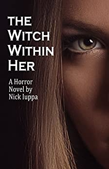 The Witch Within Her by [Iuppa, Nick]