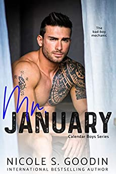 Mr. January: A Second Chance Romance (Calendar Boys Series Book 1) by [Goodin, Nicole S.]