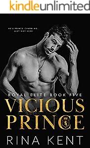 Vicious Prince (Royal Elite Book 5) (English Edition)
