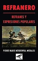 Refranero: refranes y expresiones populares.