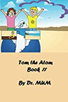 Tom the Atom, Book 11: A day at the museum: Mary and her friends discover the Earth's crust and its materials