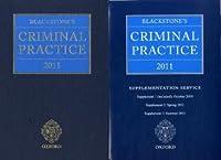 Blackstone's Criminal Practice 2011 + Supplements (Blackstone's Criminal Practice (Book with Supplements))